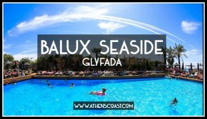 Balux Seaside Glyfada | Athens Coast