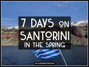 7 days on Santorini in the Spring
